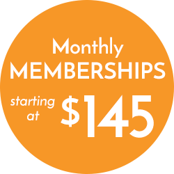 Monthly Memberships starting at $145
