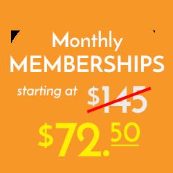 Monthly Memberships starting at $72.50!!!
